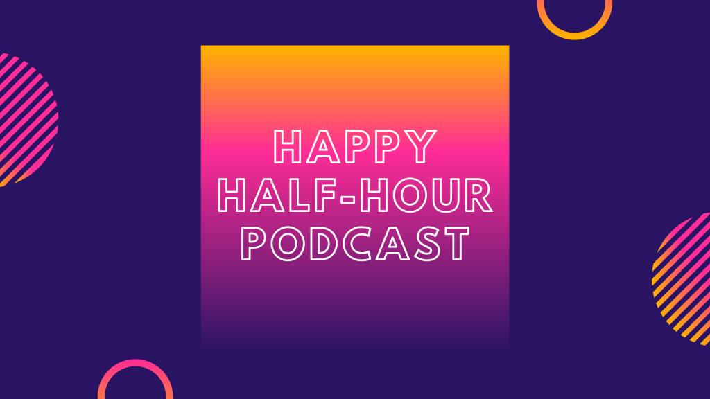 Happy Half-Hour Podcast With Adele & Ryan Ep 3 - CHYM 96 7