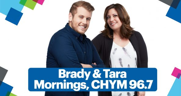 Brady & Tara - Mornings CHYM 96.7!