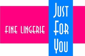 Just For You Fine Lingerie